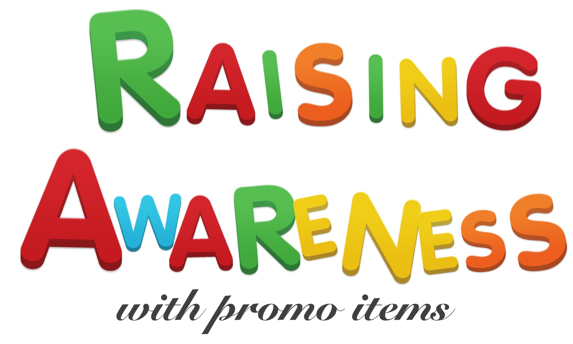 raising awareness with promo items